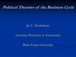 Political Theories of the Business Cycle