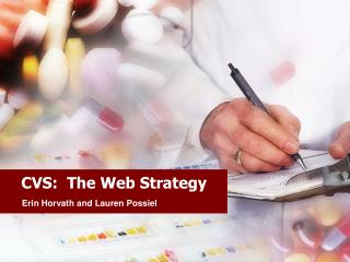 CVS:  The Web Strategy