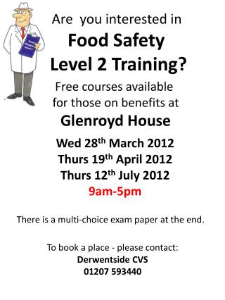 Are  you interested in  Food Safety  Level 2 Training?