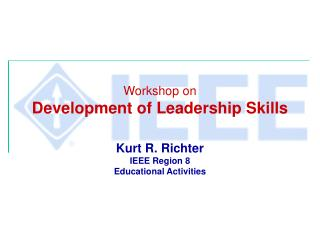 Workshop on Development of Leadership Skills