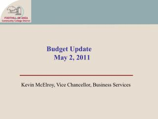 Budget Update May 2, 2011