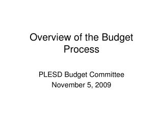 Overview of the Budget Process