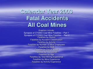 Calendar Year 2003  Fatal Accidents  All Coal Mines