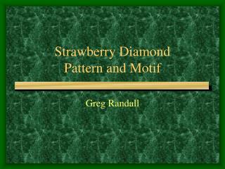 Strawberry Diamond Pattern and Motif