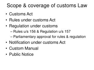 Scope & coverage of customs Law