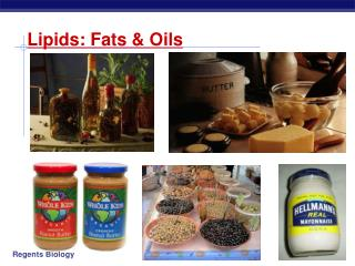Lipids: Fats & Oils