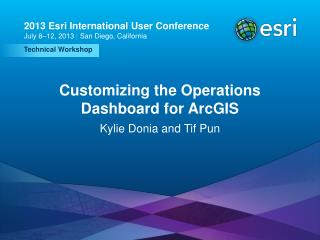 Customizing the Operations Dashboard for ArcGIS