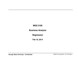 MGS 3100 Business Analysis Regression  Feb 18, 2014