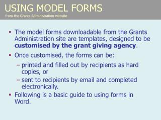 USING MODEL FORMS  from the Grants Administration website