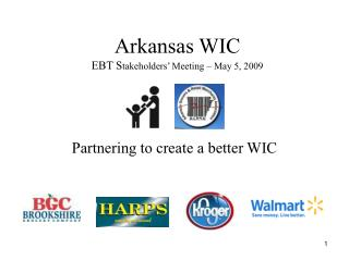 Arkansas WIC  EBT Stakeholders  Meeting   May 5, 2009