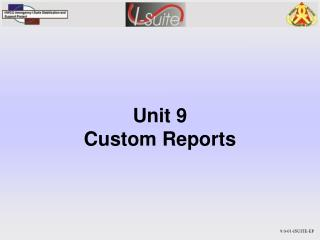 Unit 9  Custom Reports