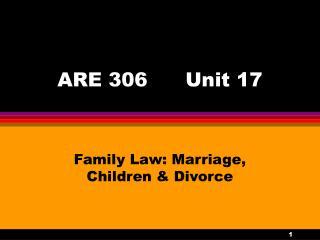 ARE 306 Unit 17
