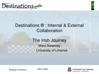 Destinations  ®  : Internal & External Collaboration
