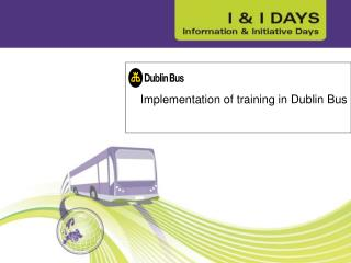 Implementation of training in Dublin Bus