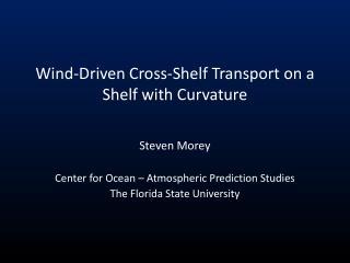 Wind-Driven Cross-Shelf Transport on a Shelf with Curvature