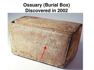 Ossuary (Burial Box) Discovered in 2002