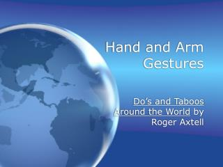 Hand and Arm Gestures