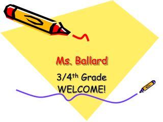 Ms. Ballard