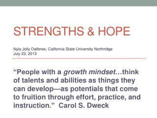 Strengths & Hope