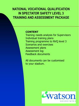 NATIONAL VOCATIONAL QUALIFICATION IN SPECTATOR SAFETY LEVEL 3 TRAINING AND ASSESSMENT PACKAGE