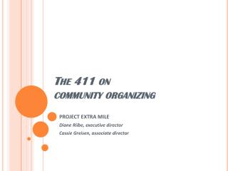 The 411 on  community organizing
