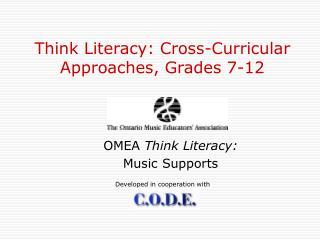 Think Literacy: Cross-Curricular Approaches, Grades 7-12