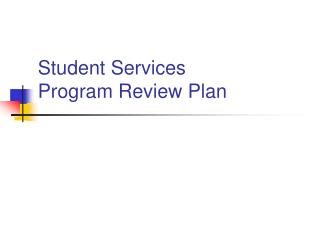 Student Services Program Review Plan