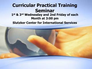 Curricular Practical Training Seminar