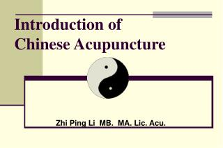 Introduction of     Chinese Acupuncture