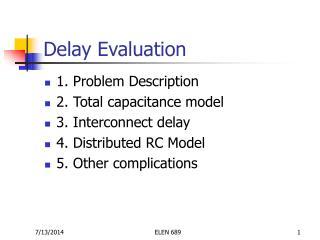 Delay Evaluation