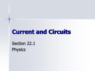 Current and Circuits