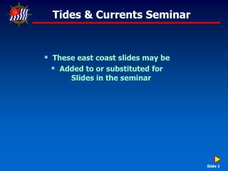 Tides & Currents Seminar