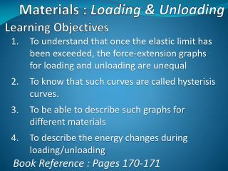 Materials :  Loading & Unloading