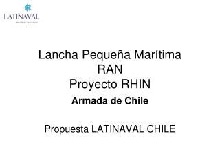 Lancha Peque a Mar tima RAN Proyecto RHIN