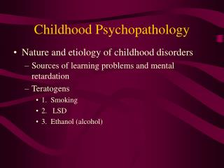 Childhood Psychopathology
