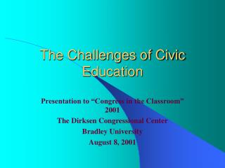 The Challenges of Civic Education