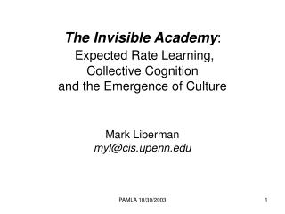 The Invisible Academy : Expected Rate Learning, Collective Cognition and the Emergence of Culture
