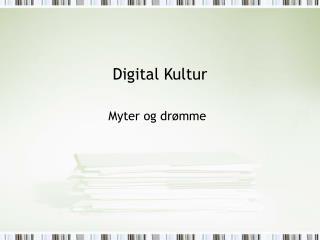 Digital Kultur