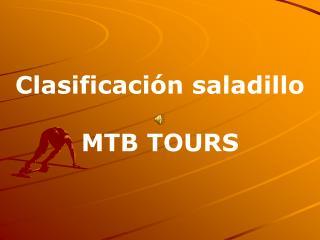 Clasificación saladillo MTB TOURS
