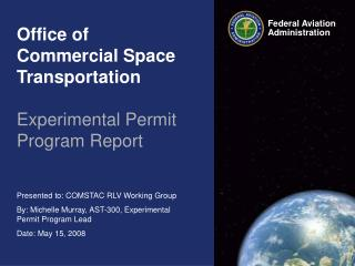 Office of Commercial Space Transportation   Experimental Permit Program Report