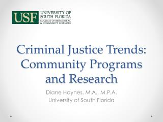 Criminal Justice Trends: Community Programs and Research