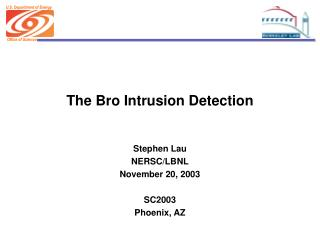 The Bro Intrusion Detection