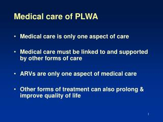 Medical care of PLWA