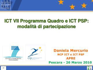 ICT VII Programma Quadro e ICT PSP: modalità di partecipazione