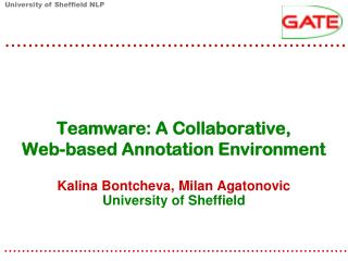 Teamware: A Collaborative, Web-based Annotation Environment