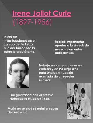 Irene Joliot  Curie (1897-1956)