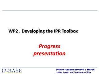 WP2 . Developing the IPR Toolbox