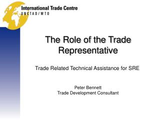 The Role of the Trade Representative