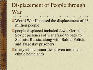 Displacement of People through War