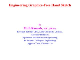 Engineering Graphics-Free Hand Sketch